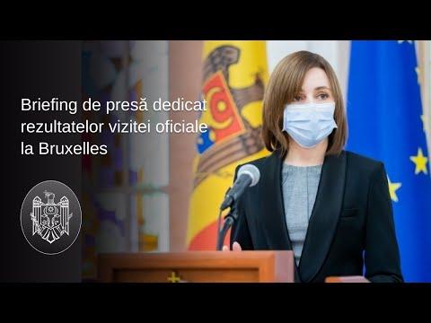 Președintele Republicii Moldova, Maia Sandu, a făcut bilanțul vizitei la Bruxelles