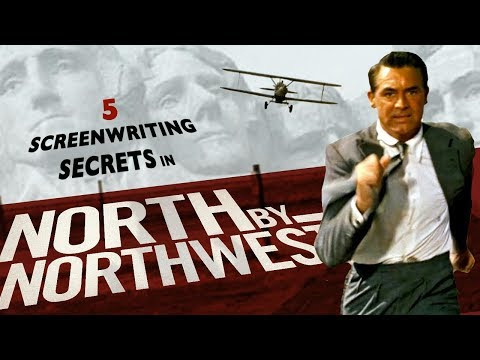 5 Screenwriting Secrets in Alfred Hitchcock's North By Northwest