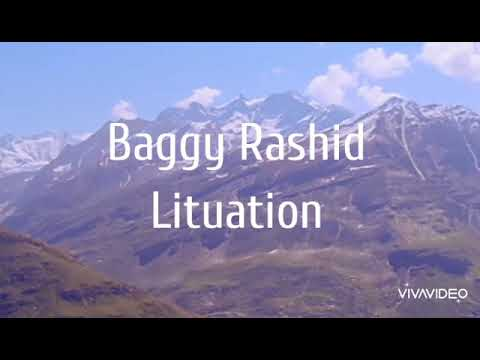 Baggy Rashid Lituation lyrics