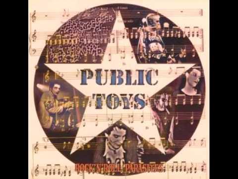Public Toys - Rock 'N Roll Parasite