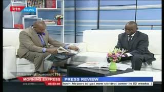 Press Review: Bungoma James Bond finally gets a flight to Nairobi