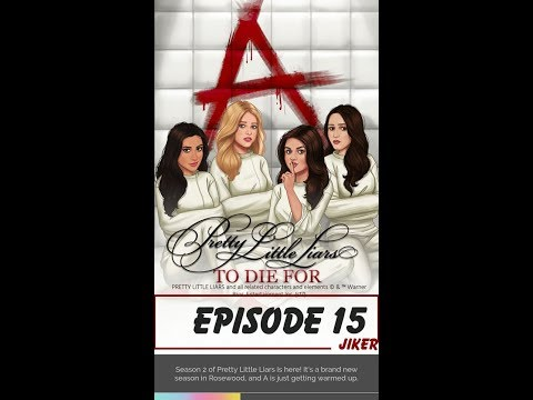[END] Pretty Little Liars: To Die For Episode 15 (USE GEMS) - Jiker