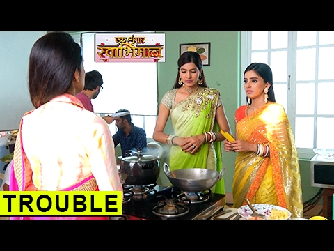 Naina & Meghna Face TROUBLE In Kitchen | एक �