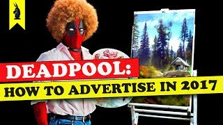 Video Deadpool: How to Advertise in 2017 – Wisecrack Edition MP3, 3GP, MP4, WEBM, AVI, FLV April 2018