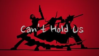 Video Soul Eater [AMV]- Can't Hold Us MP3, 3GP, MP4, WEBM, AVI, FLV Januari 2019