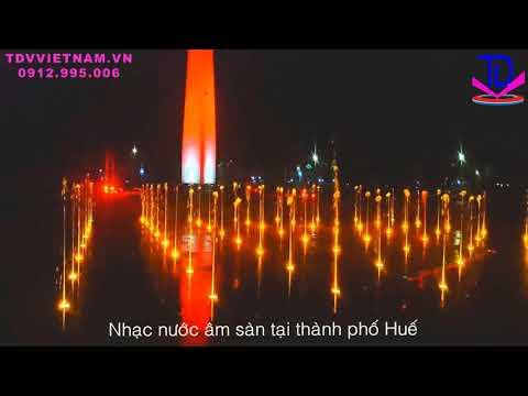 Sàn nhạc nước - Sân phun nước Thành phố Huế