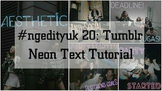 ------------------------------------------Link: http://clkme.in/qT3sQT------------------------------------------#ngedityuk 20: Tumblr Neon Text.Tutorial cara edit foto kamu dengan menambahkan tumblr neon text di foto kamu. Ternyata ga perlu pakai app yang berbayar loh. Cukup dengan menggunakan Picsart yang gratisan, kamu bisa mengedit foto kamu dengan menambahkan tumblr neon text dengan tulisan yang kamu inginkan. Dijamin mudah dan hasilnya keren!Official Website: http://www.ngedityuk.comInstagram: http://www.instagram.com/ngedityukFacebook: https://www.facebook.com/ngedityuk📷: awkarin, lulalahfahMusic:Into The Clouds by Nicolai Heidlas Music