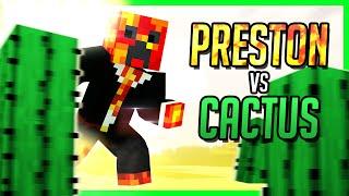 PrestonPlayz vs Cactus (Minecraft YouTubers Battle) PrestonPlayz or TBNRFrags takes on the Cactus army! Minecraft YouTubers Mod! Smash the LIKE button for Pr...