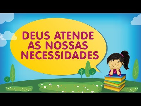 DEUS ATENDE AS NOSSAS NECESSIDADES | Histórias com a Tia Érika