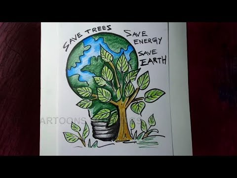 How To Draw Save Trees Save Energy Save Earth Poster Drawing For