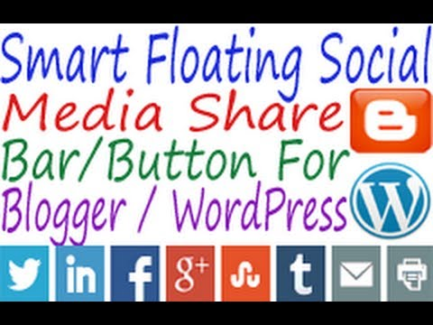 How To Add Smart Floating Social Share Bar To Blogger And WordPress