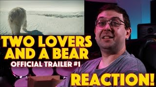 Nonton REACTION! Two Lovers and a Bear Official Trailer #1 - Drama Movie 2016 Film Subtitle Indonesia Streaming Movie Download