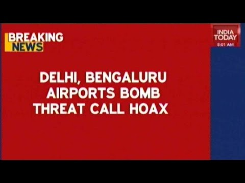 Bomb Threat Call Hoax in Delhi and Bengaluru airport overnight