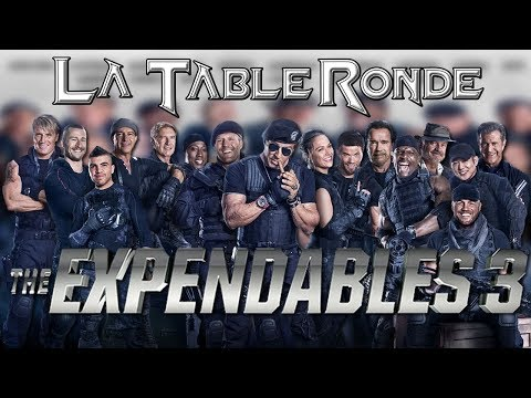EXPENDABLES 3 (SPOILERS) ║ La Table Ronde #11