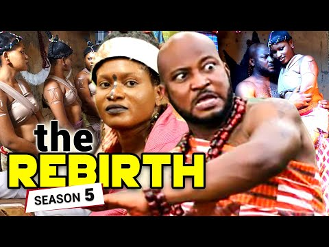 THE REBIRTH  SEASON 5 (New Movie)- 2020 LATEST NOLLYWOOD MOVIE
