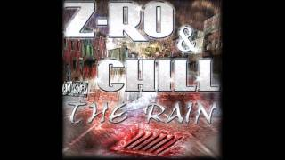 Z-Ro & Chill - Everything In Front Of Me