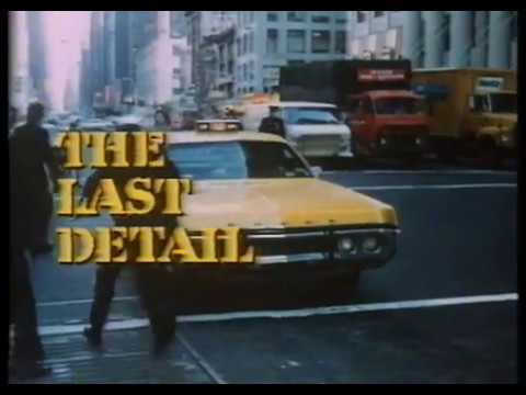 The Last Detail (1973) Trailer