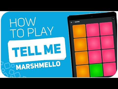 Marshmello - Tell Me  | Super Pads Kit Whisper