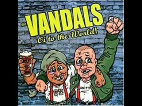 The Vandals - Oi! To The World