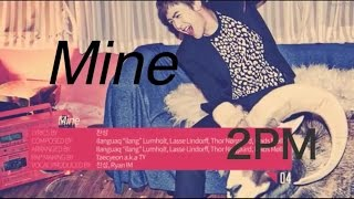 Download Lagu [繁體中字] 2PM - Mine Mp3