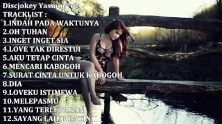 Lagu Dj Galau Paling Mantab Dan Nikmat  Breakbeat Remix  Edisi  April 2017