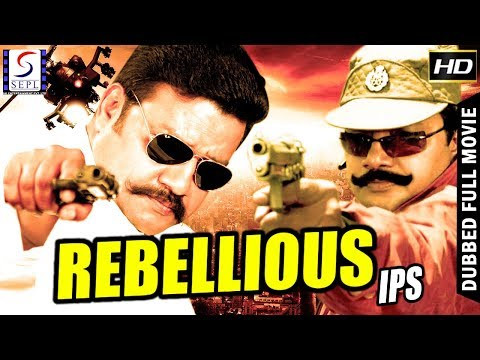 Rebellious IPS - South Indian Super Dubbed Action Film - Latest HD Movie 2018