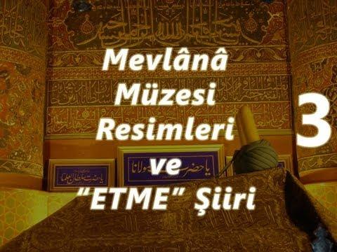 Konya Mevlânâ Müzesi resimleri ile Mevlânâ'nın