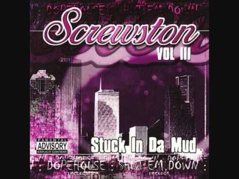 screwston - Screwston Vol. III Stuck In Da Mud 2002 Houston, TX Shut Em Down/Dope House Records.