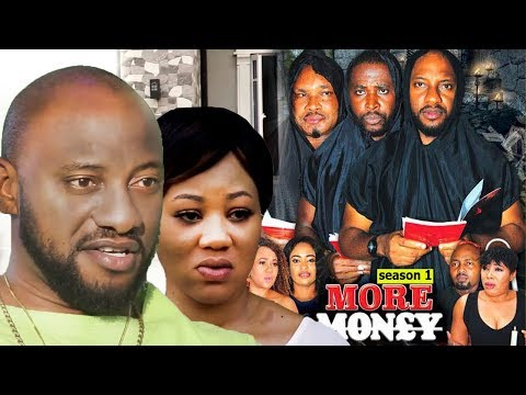 More Money Season 1 - Yul Edochie 2018 Latest Nigerian Nollywood Movie Full HD