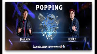 Jiggy Jaya vs Fishboy – 江小白 Just Battle vol.3 Popping Best 8