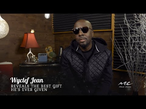 Wyclef Reveals the Best Gift He's Ever Given