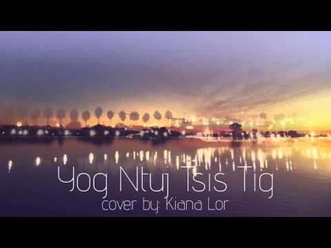 Nkauj Noog Hawj - Yog Ntuj Tsis Tig Cover (видео)