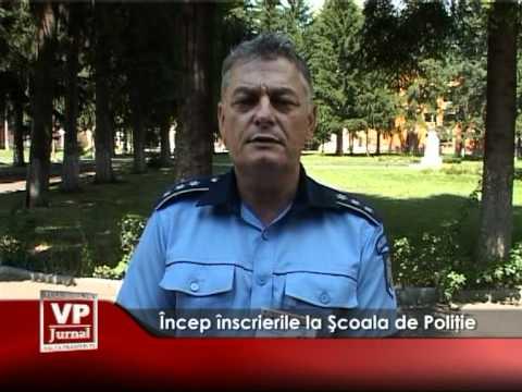 Încep înscrierile la Şcoala de Poliţie