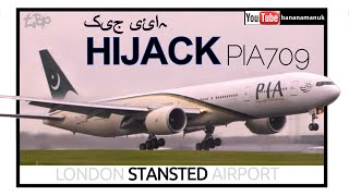 Hijack Emergency Landing Pakistan Plane at London Stansted PIA709 PIA Boeing 777  suspected Hijack