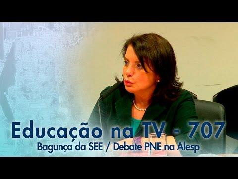 Bagunça da SEE / Debate PNE na Alesp