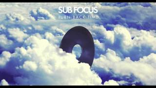 Sub Focus - Turn back time (Bass boosted) HD