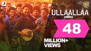 Video Ullaallaa Official Video (Tamil) | Petta Video Songs | Rajinikanth | Anirudh Ravichander MP3, 3GP, MP4, WEBM, AVI, FLV Maret 2019