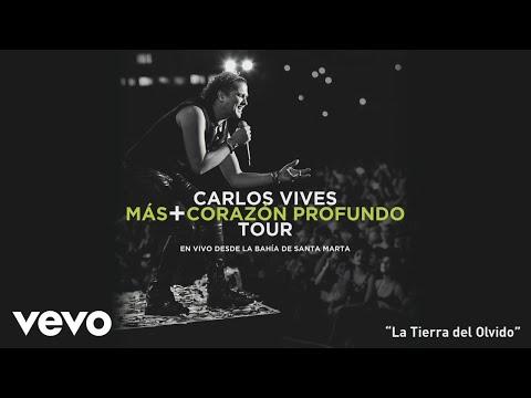 La Tierra Del Olvido En Vivo... Carlos Vives