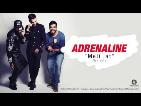 Adrenaline [✪ Meli Jat ✪] Video