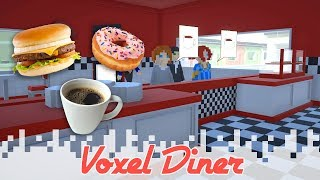 VOXEL DINER - Just A Fun Little Game