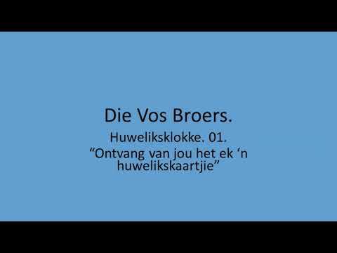 Die Vos Broers - Huweliksklokke. 01.