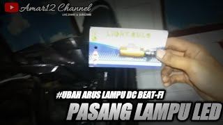 Video Ubah jalur DC pasang lampu led beat fi #by:amar12 channel MP3, 3GP, MP4, WEBM, AVI, FLV September 2018