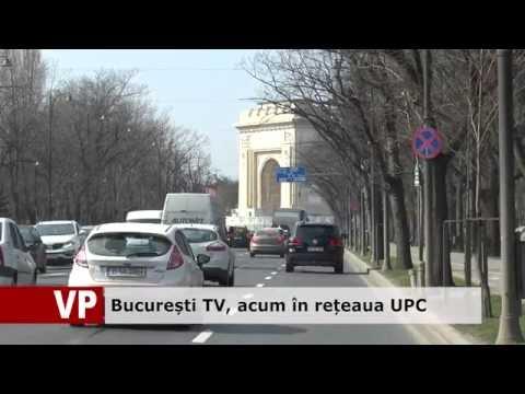 București TV, acum în rețeaua UPC