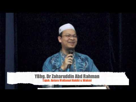 22-06-2014 Dr Zaharuddin Abd Rahman: Antara Matlamat Hakiki & Wahmi