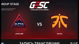 Alpha Red vs Fnatic, GESC: Bangkok [Mortalles]