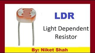 LDR : Light Dependent Resistor in hindi