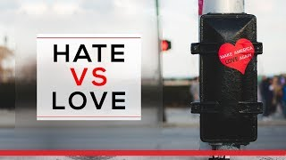 Day 42 - Hate Versus Love