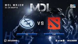 EG vs g4p, MDL NA, game 2 [4ce]