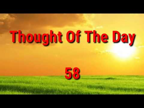 Quote of the day - Thought Of The Day - 58 / Daily Thoughts or Quotes of Great Person's