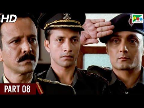 Shaurya | Kay Kay Menon, Rahul Bose, Minissha Lamba, Pankaj Tripathi | Full Hindi Movie | Part 08